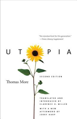 Utopia By More, Thomas, Sir, Saint/ Harp, Jerry (AFT)/ Miller, Clarence H. (TRN)